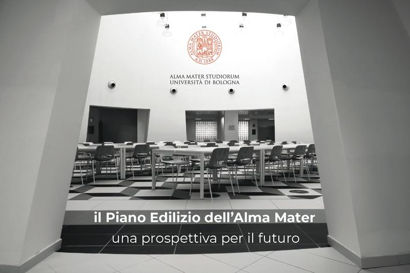 Il Piano Edilizio dell'Alma Mater - una prospettiva per il ...