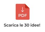 Scopri le 30 idee